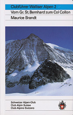 Walliser Alpen, Bd.2, Vom Großen Sankt Bernhard zum Col Collon